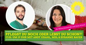 Pflegst du noch oder lebst du schon?! - mit Susanne Bauer BTW-Kandidatin Landkreis Bayreuth und MdL Andreas Krahl @ online